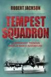 Tempest Squadron - Robert Jackson