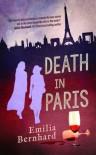 Death in Paris  - Emilia Bernhard