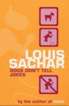 Dogs Don't Tell Jokes - Louis Sachar