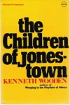 The Children of Jonestown - Kenneth Wooden