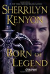 Born of Legend (The League: Nemesis Rising) - Sherrilyn Kenyon