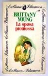 La sposa promessa - Brittany Young