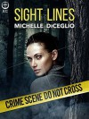 Sight Lines - Michelle DiCeglio