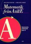 Matematik från A till E - bok A - Eva Smedhamre, Martin Holmström