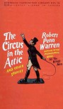 The Circus in the Attic and Other Stories - Robert Penn Warren