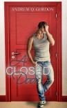 A Closed Door - Andrew Q. Gordon
