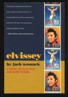 Elvissey - Jack Womack