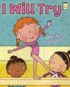 I Will Try (I Like to Read) - Marilyn Janovitz