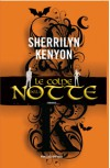 Le colpe della notte - Sherrilyn Kenyon, Marilisa Pollastro