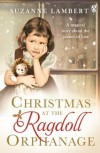 Christmas at the Ragdoll Orphanage - Suzanne Lambert