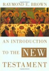 An Introduction to the New Testament - Raymond E. Brown