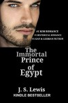 The Immortal Prince of Egypt - J.S. Lewis