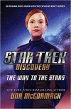Star Trek Discovery The Way To The Stars - Una McCormack