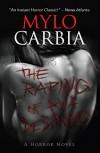 The Raping of Ava DeSantis: A Horror Novel - Mylo Carbia