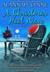 A Christmas Heat Wave - Alannah Lynne
