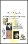Una mole di parole. Passeggiate nella Torino degli scrittori - A. Andreini
