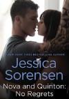 Nova and Quinton: No Regrets - Jessica Sorensen