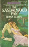 The Sandalwood Fan - Diana Brown