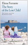 The Story of the Lost Child - Elena Ferrante, Ann Goldstein, Hillary Huber