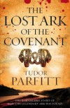 The Lost Ark of the Covenant: The Remarkable Quest for the Legendary Ark - Tudor Parfitt
