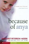 Because of Anya   [BECAUSE OF ANYA] [Paperback] -