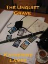 The Unquiet Grave (Caitlin Ross #1) - Katherine Lampe
