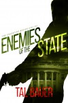 Enemies of the State - Tal Bauer