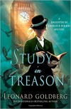 A Study in Treason - Leonard Goldberg