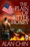 The Plain of Bitter Honey - Alan Chin