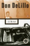Libra - Don DeLillo, Steve Byrne, Chris ODonnell