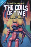 The Coils of Time - A. Bertram Chandler