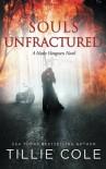 Souls Unfractured (Hades Hangmen) (Volume 3) - Tillie Cole