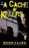 A Cache of Killers - Rodd Clark
