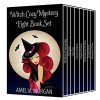 Witch Cozy Mystery Eight Book Set  - Amelia Morgan