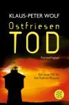 Ostfriesentod: Der elfte Fall für Ann Kathrin Klaasen - Klaus-Peter Wolf