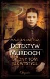 Biedny Tom już wystygł - Maureen Jennings, Anna Sawicka-Chrapkowicz
