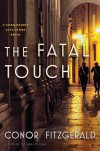 The Fatal Touch: A Commissario Alec Blume Novel (The Alec Blume Novels) - Conor Fitzgerald