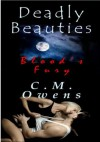 Deadly Beauties: Blood's Fury - C.M. Owens