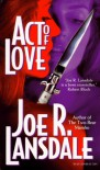 Act of Love - Joe R. Lansdale