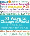 31 Ways to Change the World - We Are What We Do