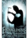 Entanglements - Fae Sutherland, Marguerite Labbe