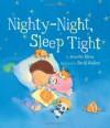 Nighty-Night, Sleep Tight (Snuggle Time Stories) - Jennifer Berne