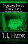 Shadows from the Grave - T.L. Haddix