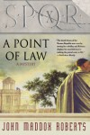 SPQR X: A Point of Law - John Maddox Roberts