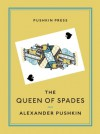 The Queen of Spades and Selected Works - Alexander Pushkin
