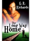 The Long Way Home - G. R. Richards