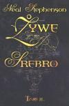 Żywe srebro, Tom II - Neal Stephenson, Wojciech Szypuła