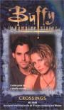 Crossings (Buffy the Vampire Slayer (Pocket Paperback Numbered)) - Mel Odom