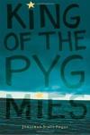 King of the Pygmies - Jonathon Scott Fuqua
