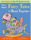 You Read to Me, I'll Read to You: Very Short Fairy Tales to Read Together - Mary Ann Hoberman
